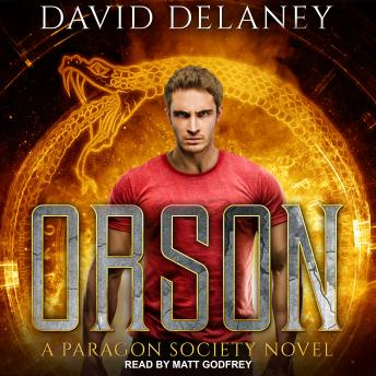 Download Orson: A Paragon Society Novel by David Delaney