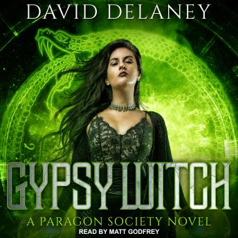Gypsy Witch: A Paragon Society Novel