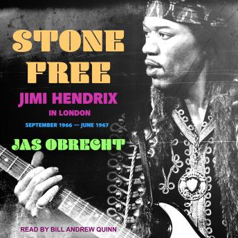 Download Stone Free: Jimi Hendrix in London, September 1966-June 1967 by Jas Obrecht