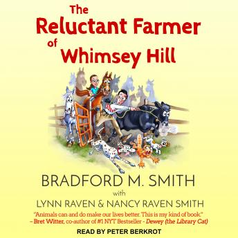 Reluctant Farmer of Whimsey Hill, Nancy Raven Smith, Bradford Smith, Lynn Raven