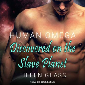 Human Omega: Discovered on the Slave Planet