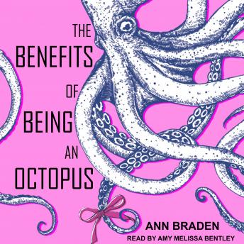 Benefits of Being an Octopus details