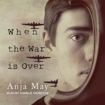 When the War is Over, Audio book by Anja May
