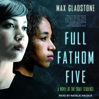 Download Full Fathom Five by Max Gladstone