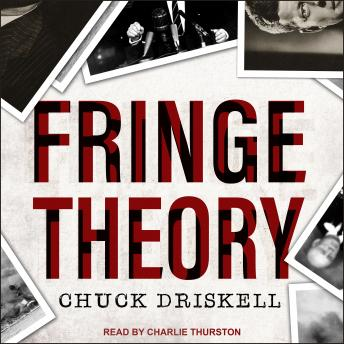 Fringe Theory: A Novel