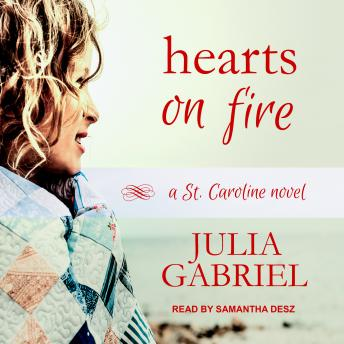 Hearts on Fire: A St. Caroline Novel