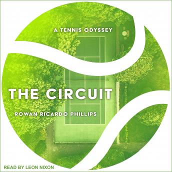 The Circuit: A Tennis Odyssey