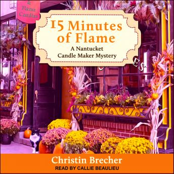 15 Minutes of Flame, Christin Brecher