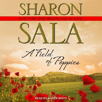 Field Of Poppies, Sharon Sala