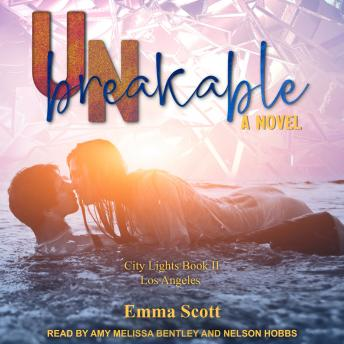 Unbreakable: City Lights Book 2 - Los Angeles