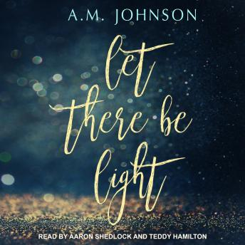 Download Let There Be Light by A.M. Johnson