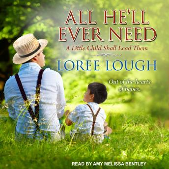 All He'll Ever Need, Audio book by Loree Lough