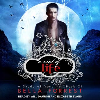 Shade of Vampire 21: A Vial of Life, Bella Forrest