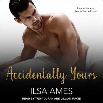 Accidentally Yours, Ilsa Ames