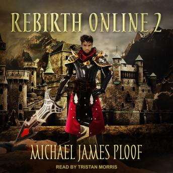 Download Rebirth Online 2 by Michael James Ploof
