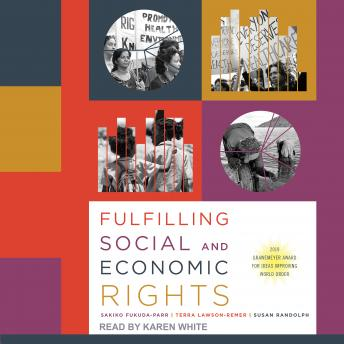 Download Fulfilling Social and Economic Rights by Sakiko Fukuda-Parr, Terra Lawson, Susan Randolph