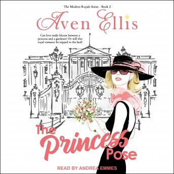 A Princess Pose: Modern Royals Series Book 2