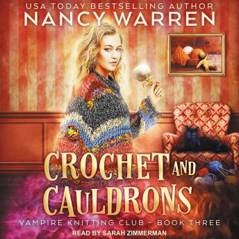 Crochet and Cauldrons, Audio book by Nancy Warren