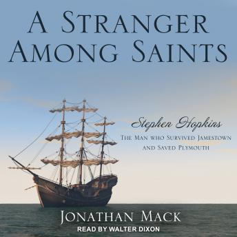 Download Stranger Among Saints: Stephen Hopkins, the Man Who Survived Jamestown and Saved Plymouth by Jonathan Mack