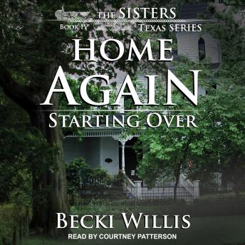 Home Again: Starting Over