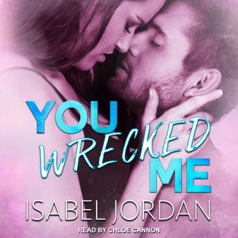 Download You Wrecked Me by Isabel Jordan