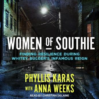 Women of Southie: Finding Resilience During Whitey Bulger's Infamous Reign sample.