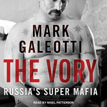 Download Vory: Russia's Super Mafia by Mark Galeotti