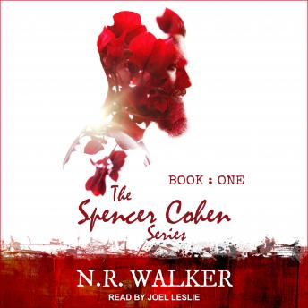 Download Spencer Cohen Series, Book One by N.R. Walker