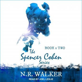 Download Spencer Cohen Series, Book Two by N.R. Walker