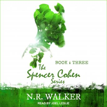 Spencer Cohen Series, Book Three