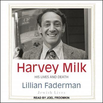 Harvey Milk: His Lives and Death details