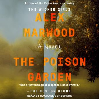 Poison Garden, Alex Marwood