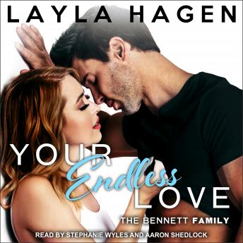 Your Endless Love, Audio book by Layla Hagen