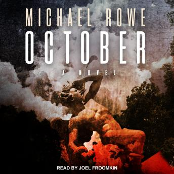 October: A Novel, Michael Rowe