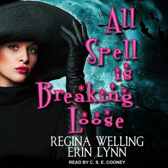 All Spell is Breaking Loose: A Lexi Balefire Matchmaking Witch Mystery