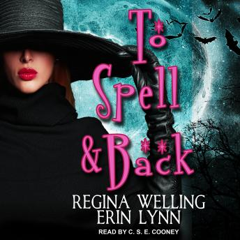 To Spell & Back: A Lexi Balefire Matchmaking Witch Mystery