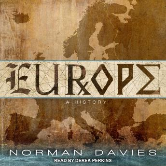Download Europe: A History by Norman Davies