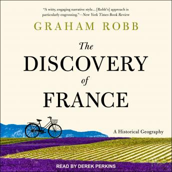 Discovery of France: A Historical Geography details