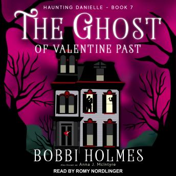 Download Ghost of Valentine Past by Bobbi Holmes, Anna J. McIntyre