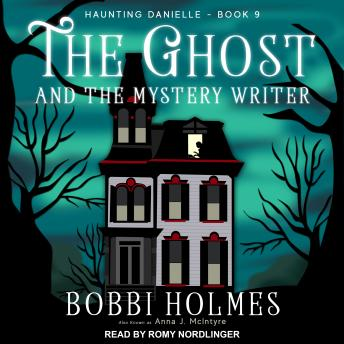 Download Ghost and the Mystery Writer by Bobbi Holmes, Anna J. McIntyre