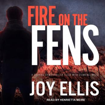 Fire on the Fens, Joy Ellis