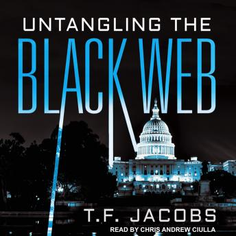 Untangling the Black Web, Audio book by T. F. Jacobs