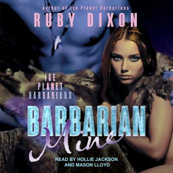 Download Barbarian Mine: A SciFi Alien Romance by Ruby Dixon