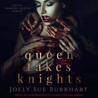 Queen Takes Knights, Audio book by Joely Sue Burkhart
