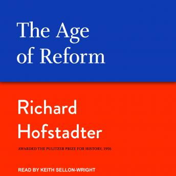 Download Age of Reform by Richard Hofstadter