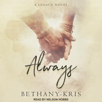 Always: A Legacy Novel