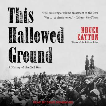 This This Hallowed Ground: A History of the Civil War