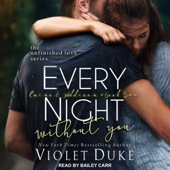 Every Night Without You: Caine & Addison, Book Two