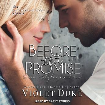 Before That Promise: Drew & Skylar, Book One