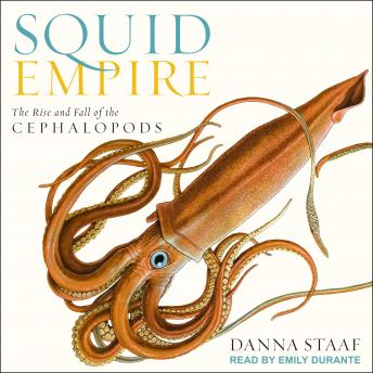 Squid Empire - Danna Staaf